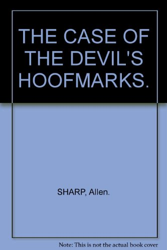 The Case of the Devil's Hoofmarks (In the Footsteps of Sherlock Holmes)