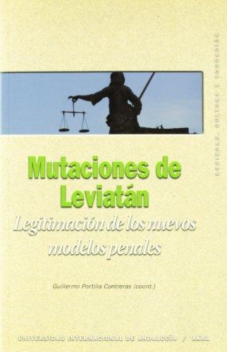 Mutaciones de Leviatán : legitimación de los nuevos modelos penales por Francisco Muñoz Conde