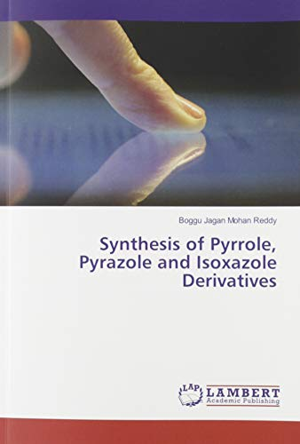 Synthesis of Pyrrole, Pyrazole and Isoxazole Derivatives