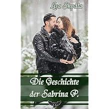 Die Geschichte der Sabrina P.