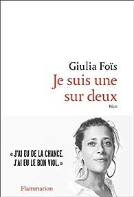 Je suis une sur deux par Giulia Fois