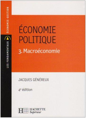 Economie politique : Tome 3, Macroéconomie