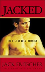 Jacked: The Best of Jack Fritscher