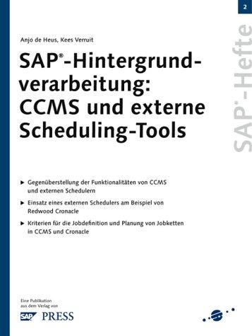 SAP-Hintergrundverarbeitung: CCMS und externe Scheduling-Tools (Livre en allemand)