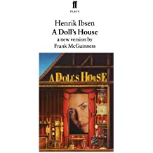 By Frank McGuinness A Doll's House (Faber Plays) (New Ed) [Paperback]