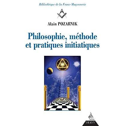 Philosophie, méthode et pratiques initiatiques