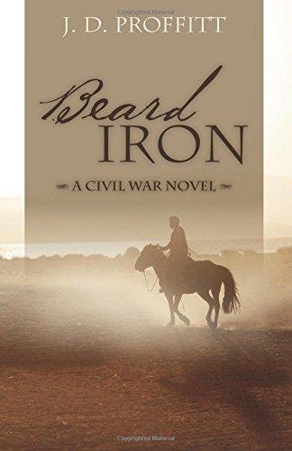Beard Iron: A Civil War Novel
