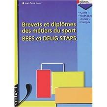 Brevets et diplômes des métiers du sport BEES et DEUG STAPS