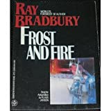 Frost and fire: A story (Science fiction graphic novel)