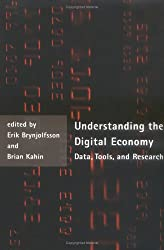 Understanding the Digital Economy: Data. Tools and Research