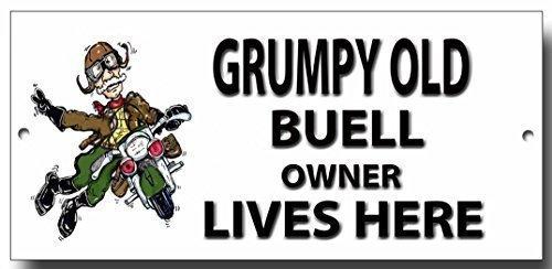 """Grumpy Old Buell Eigentümer Lives Here """"Schild"""