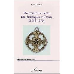 Mouvements et sectes néo-druidiques en France (1935-1970)
