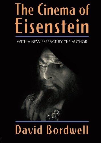 The Cinema of Eisenstein by David Bordwell (2005-05-02)