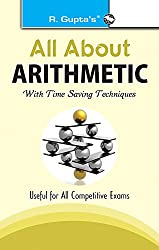 All About Arithmetic: with Time Saving Techniques