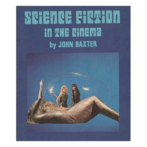 Science fiction in the cinema (The 'International film guide' series)