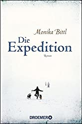 Die Expedition: Roman