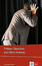 Fifteen Sketches and Mini-dramas: Englische Lektüre für die Oberstufe (Klett English Editions)