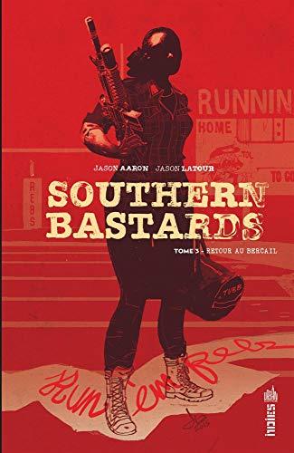 Southern Bastards Tome 3 par Aaron Jason