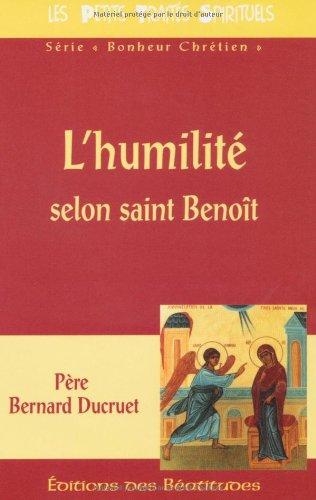 Humilite Selon Saint Benoît (l')