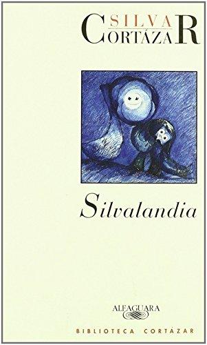 Silvalandia por Julio Cortázar