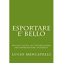 esportare e' bello (Italian Edition)