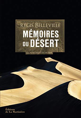 Mémoires du désert - A l'autre bout du monde
