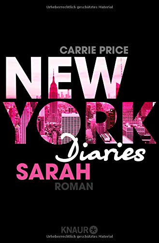 New York Diaries – Sarah: Roman (Die-New-York-Diaries-Reihe, Band 2)