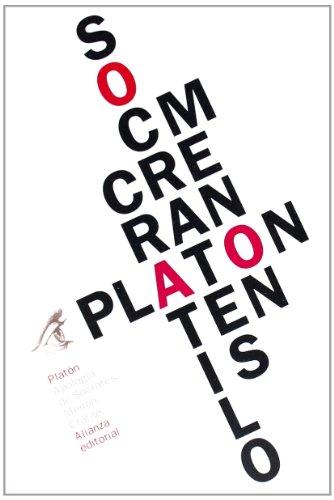 Apología de Sócrates / Menón / Crátilo (El Libro De Bolsillo - Clásicos De Grecia Y Roma) por Platón