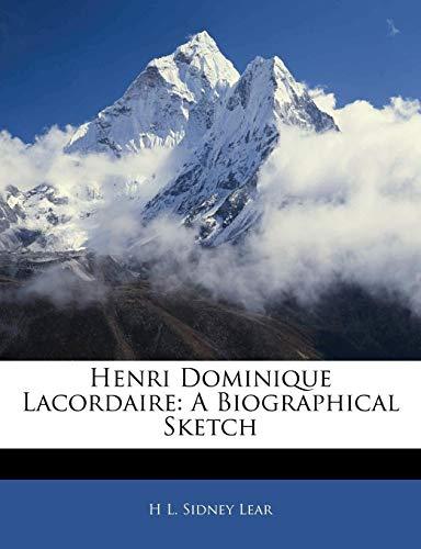 Henri Dominique Lacordaire: A Biographical Sketch