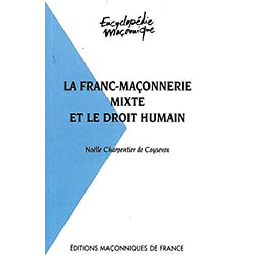 La franc-maçonnerie mixte et le droit humain