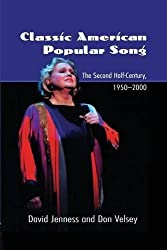Classic American Popular Song: The Second Half-century 1950-2000