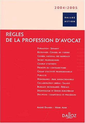 Règles de la profession d'avocat par André Damien