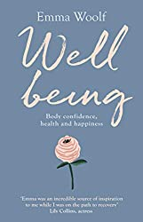 Wellbeing: Body confidence, health and happiness