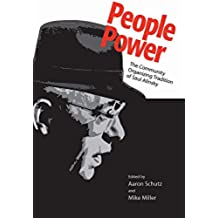 People Power: The Community Organizing Tradition of Saul Alinsky (English Edition)