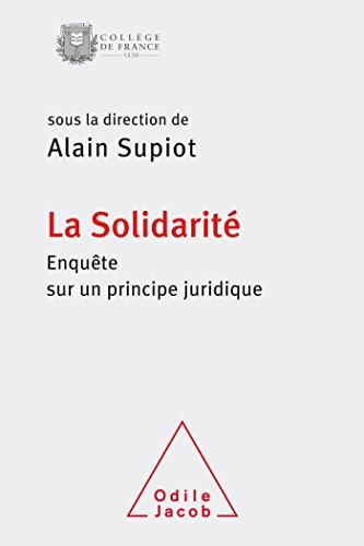 La Solidarité: Enquête sur un principe juridique