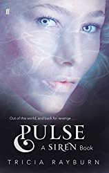 Pulse: A Siren Book (Siren Trilogy) by Tricia Rayburn (2-Feb-2012) Paperback