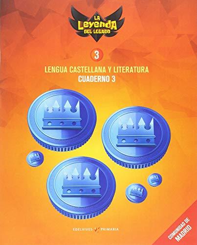 Proyecto: La leyenda del Legado. Lengua castellana y Literatura 3. Cuaderno 3 : Comunidad de Madrid