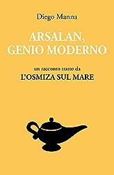 Arsalan, genio moderno: un racconto tratto da L'Osmiza sul mare