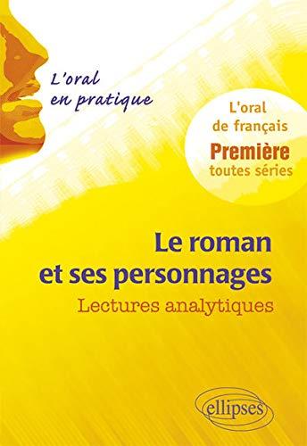 Le Roman et ses Personnages Lectures Analytiques