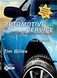 Automotive Service: Inspection, Maintenance and Repair (Automotive Service: Inspection, Maintenance, Repair)