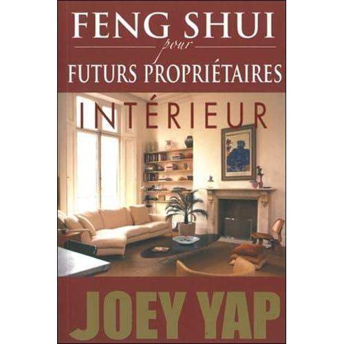 Feng Shui pour futurs propriétaires - Intérieur