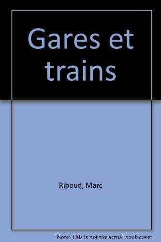Descargar Libro Gares et trains de Riboud/Reda