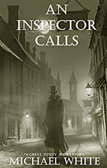 An Inspector Calls (English Edition) par [White, Michael]