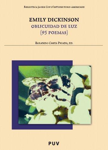 Emily Dickinson: Oblicuidad de luz (95 poemas) (Biblioteca Javier Coy d'estudis Nord-Americans)