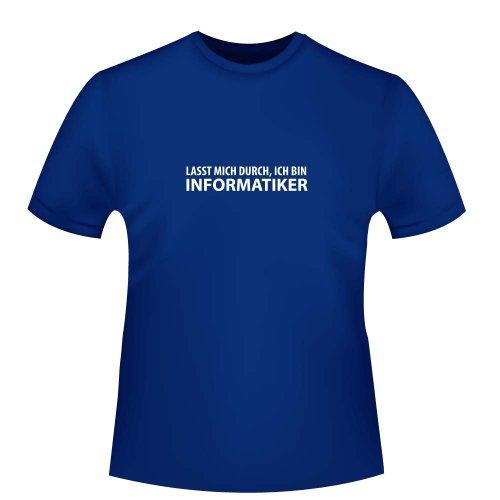 Lasst mich durch, ich bin Informatiker, Herren T-Shirt - Fairtrade, Größe XXL, royalblau