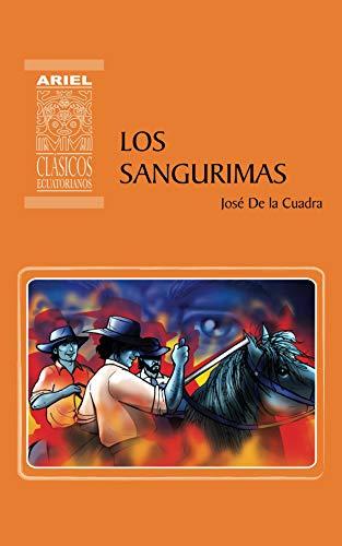 Los Sangurimas (Ariel Clásicos Ecuatorianos nº 4) por José de la Cuadra