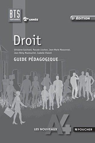 Les Nouveaux A4 Droit 2e année BTS Guide pédagogique