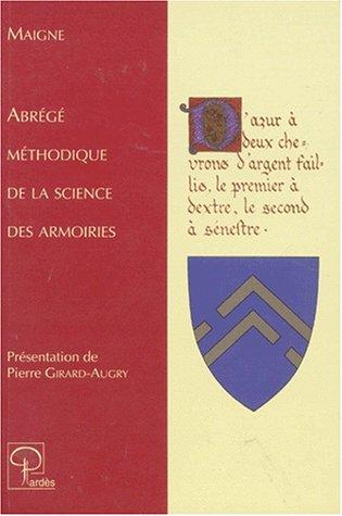 Abrégé méthodique de la science des armoiries