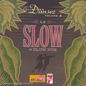 Dansez Vol.8 : Le Slow et le Slow Fox