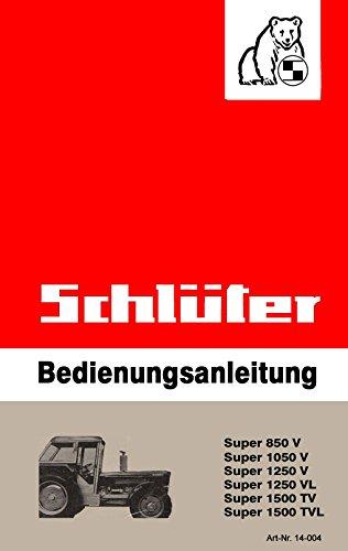 Schlüter   Bedienungsanleitung   Super-Serie